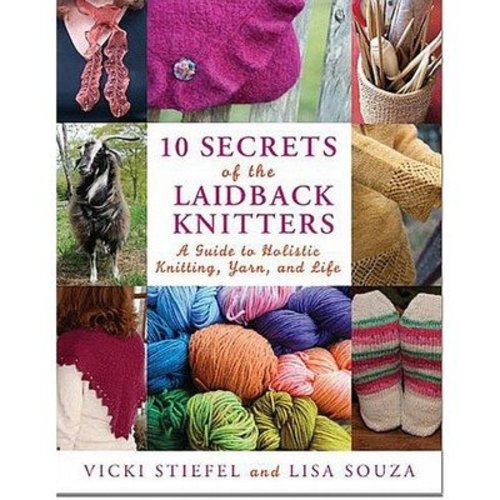 10 Secrets of the LaidBack Knitters -  ()