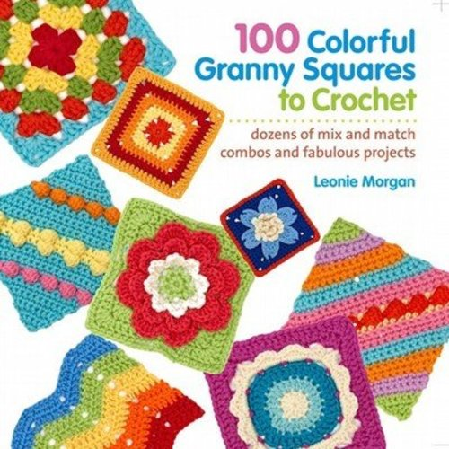 100 Colorful Granny Squares to Crochet -  ()