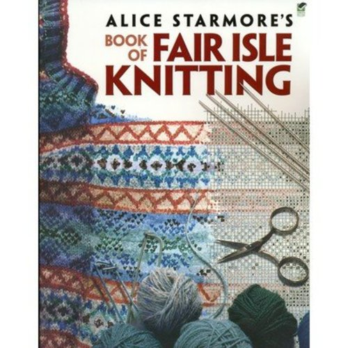 Alice Starmore's Book of Fair Isle Knitting -  ()