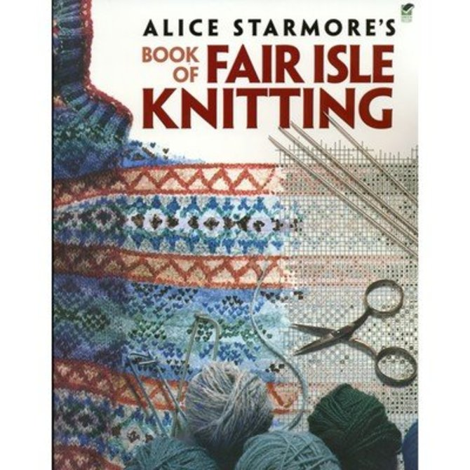Alice Starmore's Book of Fair Isle Knitting at WEBS | Yarn.com