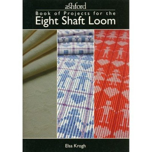 Ashford Book of Projects for the Eight Shaft Loom -  ()