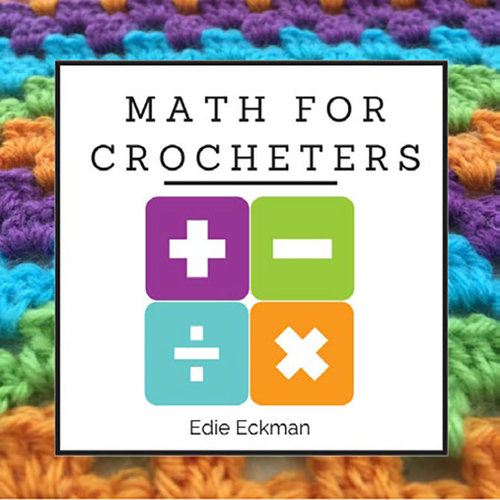 By the Numbers: Math for Crocheters -  ()