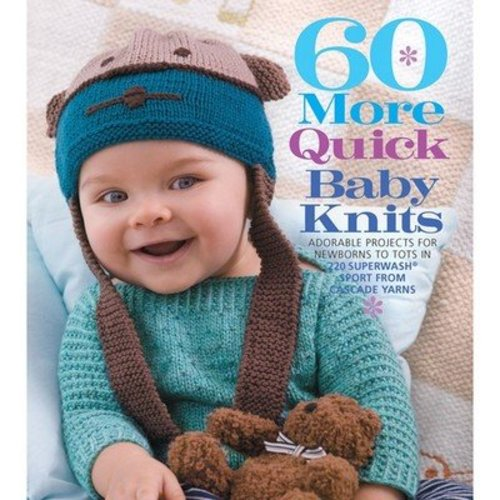 Cascade Yarns 60 More Quick Baby Knits -  ()