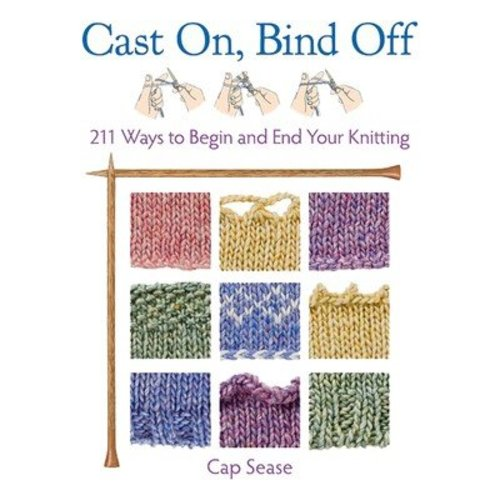 Cast On, Bind Off (softcover) -  ()