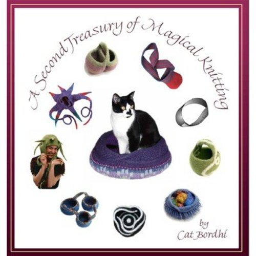 Cat Bordhi A Second Treasury of Magical Knitting eBook -  ()