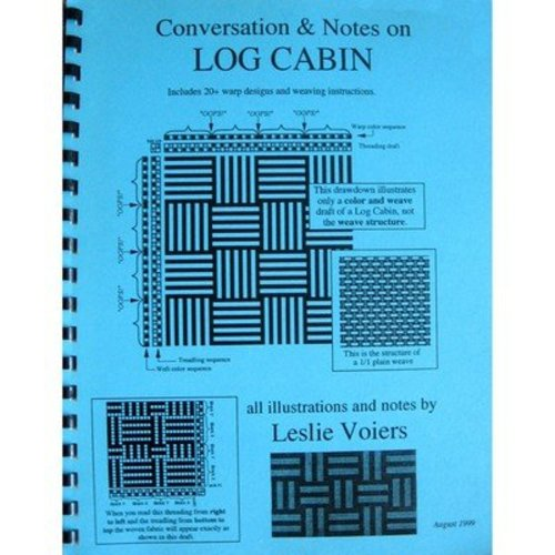 Conversation and Notes on Log Cabin -  ()