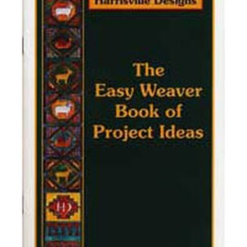 easy weaver book of project ideas at webs