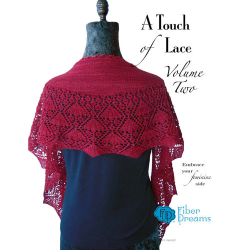 Fiber Dreams A Touch of Lace - Volume 2 eBook -  ()