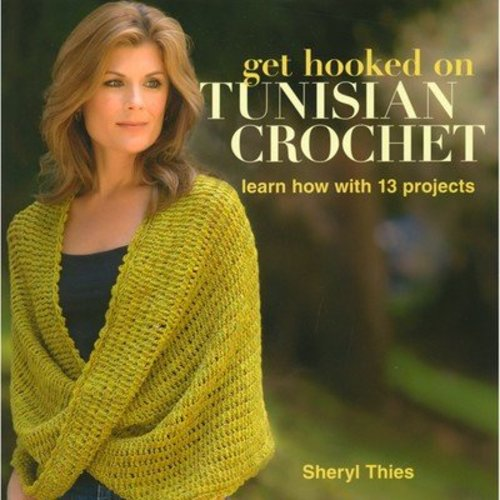 Get Hooked on Tunisian Crochet -  ()