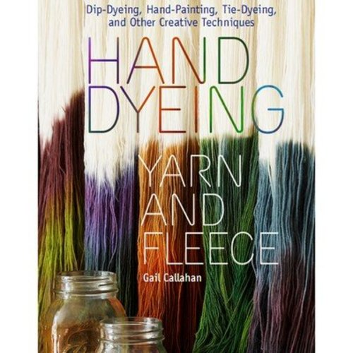 Hand Dyeing Yarn and Fleece -  ()