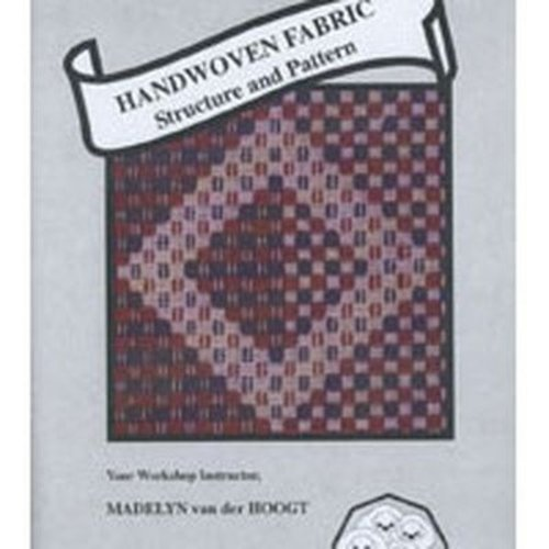 Handwoven Fabric: Structure and Pattern DVD -  ()