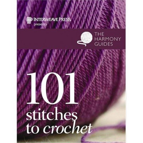 Harmony Guides: 101 Stitches to Crochet -  ()