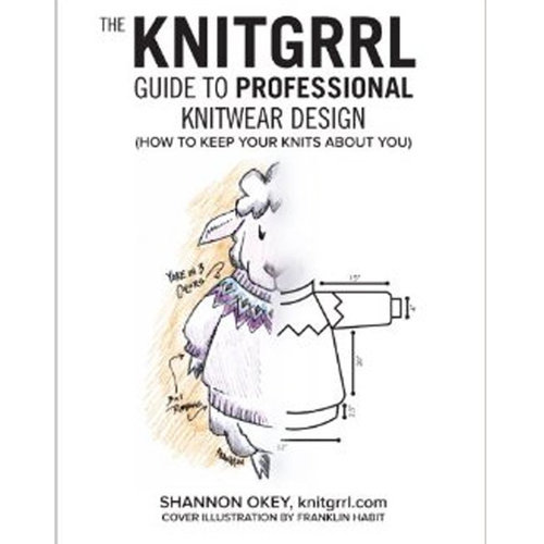 Knitgrrl Guide to Professional Knitwear Design eBook -  ()