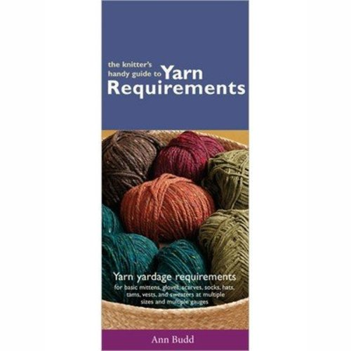 Knitter's Handy Guide to Yarn Requirements -  ()