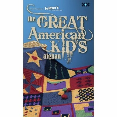Knitter's Magazine The Great American Kid's Afghan -  ()