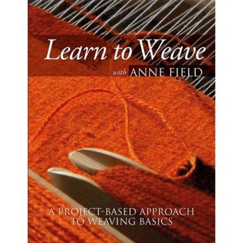 Learn to Weave with Anne Field -  ()