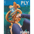 PLY Magazine - Plying - Issue 15 (Winter 16) (015)