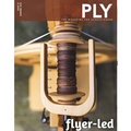 PLY Magazine - Flyer-Led - Issue 21 (Summer 2018) (021)