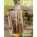 PLY Magazine - Power - Issue 22 (Autumn 2018) (022)