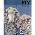 PLY Magazine - Bond & Corriedale - Issue 24 (Spring 2019) (024)