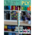 PLY Magazine - Suspended Spindle - Issue 25 (Summer 2019) (025)