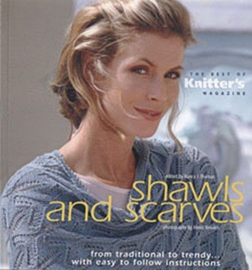 Shawls and Scarves-The Best of Knitter's Magazine -  ()