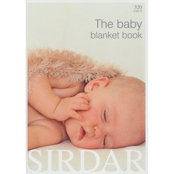 fd1e9eb34 Sirdar 320 The Baby Blanket Book at WEBS