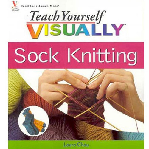 Teach Yourself Visually Sock Knitting -  ()