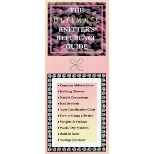 The Ultimate Knitters Reference Guide -  ()