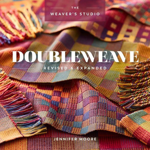 The Weaver's Studio: Doubleweave Revised and Expanded -  ()