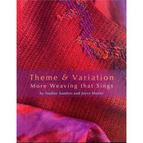 Theme and Variation: More Weaving That Sings -  ()