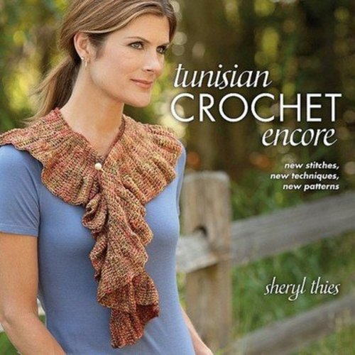Tunisian Crochet Encore -  ()