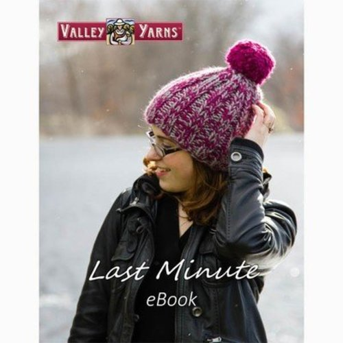 Valley Yarns Last Minute eBook -  ()