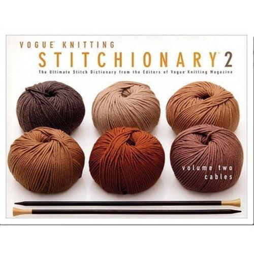 Vogue Knitting Stitchionary Volume 2 - Cables -  ()