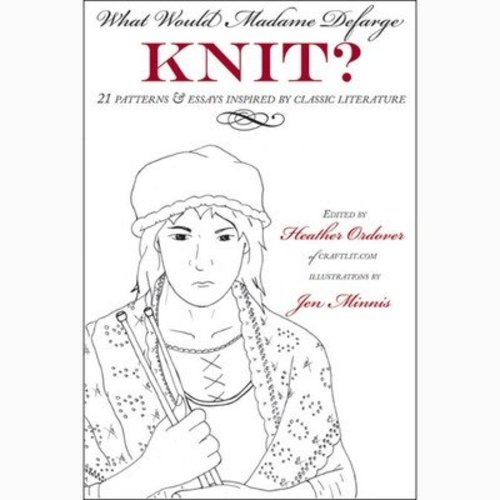 What Would Madame Defarge Knit? eBook -  ()