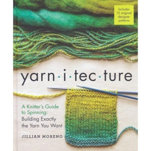 Yarnitecture: A Knitter's Guide to Spinning -  ()
